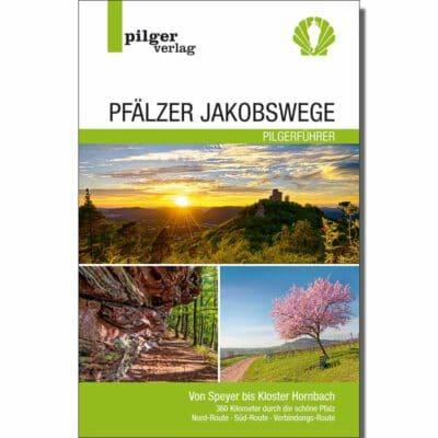 drei Bilder der schönen Pfalz und Titel des Pilgerführers.