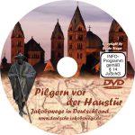 Aufdruck auf der DVD zeigt den Dom in Speyer und die Pilgerstatue davor.
